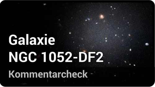 Galaxie NGC 1052-DF2 • Kommentarcheck | Andreas Müller
